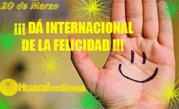 20 de marzo: ¡¡¡Día Internacional de la Felicidad ...