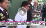 Policía de Huaral captura a dos presuntos extorsionadores (Video)
