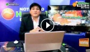 07 Junio – Edición Central NOTICIERO HUARALENLINEA TV Canal 45