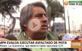 MPH evalúa ejecutar asfaltado de pista de Retes- La Querencia