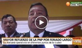 Mayor refuerzo de la PNP por feriado largo en Huaral